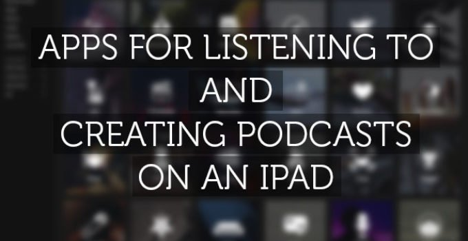 create-listen-to-podcasts-on-ipad