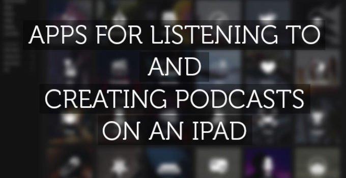 create-listen-to-podcasts-on-ipad